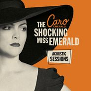 Caro Emerald, Shocking Miss Emerald Acoustic [Record Store Day] (LP)