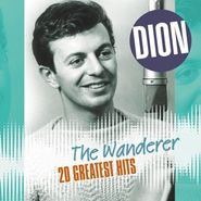 Dion, The Wanderer: 20 Greatest Hits (LP)