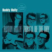 Buddy Holly, Buddy Holly / That'll Be The Day - Two Original Albums (LP)