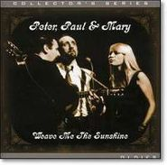 Peter, Paul And Mary, Weave Me The Sunshine [No Easy Walk To Freedom] (CD)