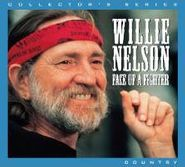 Willie Nelson, Face Of A Fighter (CD)