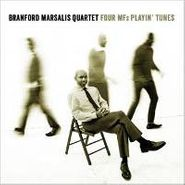 The Branford Marsalis Quartet, Four Mf's Playin' Tunes (CD)