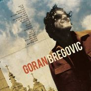 Goran Bregovic, Welcome To Bregovic: Best Of G (CD)