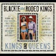Blackie And The Rodeo Kings, Kings & Queens (CD)