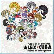 Alex Cuba, Static In The System (CD)