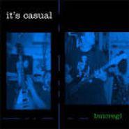 It's Casual, Buicregl (LP)