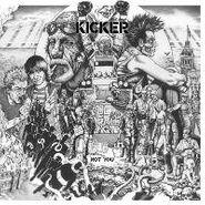 Kicker, Not You