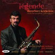 Theodore Kerkezos, Legende - Works For Saxophone & Orchestra (CD)