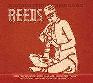 Various Artists, Excavated Shellac: Reeds (LP)