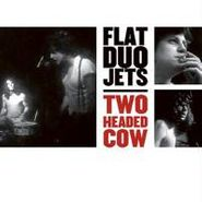 Flat Duo Jets, Two Headed Cow (CD)