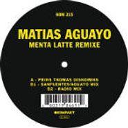 """Matias Aguayo, Menta Latte Remixe (12"""")"""