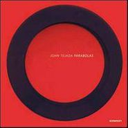 John Tejada, Parabolas (LP)