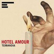 Terranova, Hotel Amour (CD)