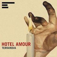 Terranova, Hotel Amour (LP)