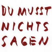 "Wolfgang Voigt, Du Musst Nichts Sagen Remixe (12"")"