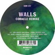 "Walls, Coracle Remixe (12"")"
