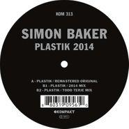 "Simon Baker, Plastik 2014 (12"")"