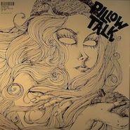 "Pillow Talk, Come Back (12"")"