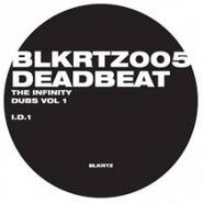 "Deadbeat, Vol. 1-The Infinity Dubs (12"")"