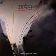 "Minilogue, Let Life Dance Thru You (12"")"
