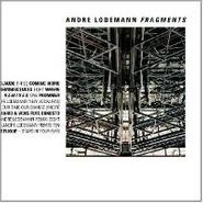 André Lodemann, Fragments (CD)