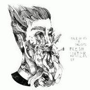 "Tale Of Us, Fresh Water EP (12"")"