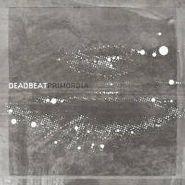 Deadbeat, Primordia (LP)