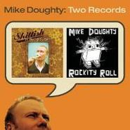 Mike Doughty, Skittish / Rockity Roll (CD)