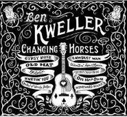 Ben Kweller, Changing Horses (LP)