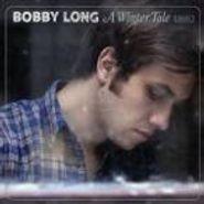 Bobby Long, A Winter Tale (CD)