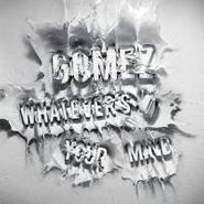 Gomez, Whatever's On Your Mind (LP)