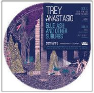 "Trey Anastasio, Blue Ash & Other Suburbs [Picture Disc] [RECORD STORE DAY] (7"")"