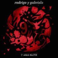 Rodrigo Y Gabriela, 9 Dead Alive (LP)