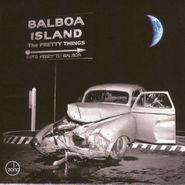 The Pretty Things, Balboa Island (CD)