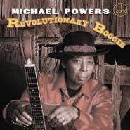 Michael Powers, Revolutionary Boogie (CD)