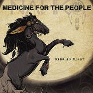 Nahko & Medicine For The People, Dark As Night (CD)