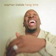 Wayman Tisdale, Hang Time (CD)