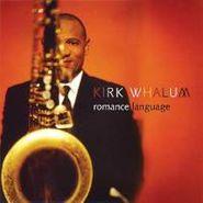 Kirk Whalum, Romance Language (CD)