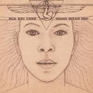 Mia Doi Todd, Cosmic Ocean Ship (LP)