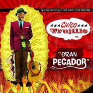 Chico Trujillo, Gran Pecador (CD)