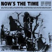 Various Artists, Vol. 2 - Now's The Time (LP)
