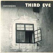 Third Eye, Connexion (LP)