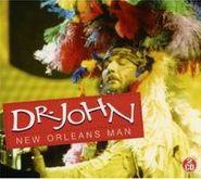 Dr. John, New Orleans Man (CD)