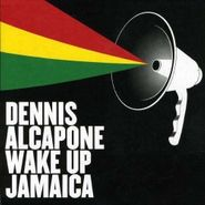 Dennis Alcapone, Wake Up Jamaica (CD)