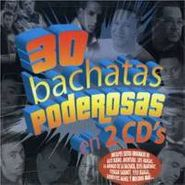 Various Artists, 30 Bachatas Poderosas (CD)