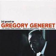 Gregory Generet, (re) Generet-Ion (CD)