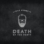 Kyle Kinane, Death Of The Party (CD)