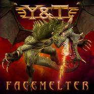 Y & T, Facemelter (CD)