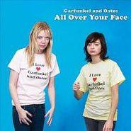 Garfunkel & Oates, All Over Your Face (CD)