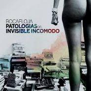 Bocafloja, Patologias Del Invisible Incom